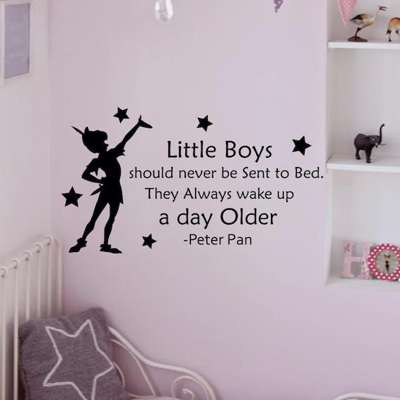 Peter Pan Wall Decal Quote Little Boys Should By Fabwalldecals