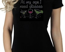 "Women's ""At My Age I Need Glasses"" Cocktail Martini Drinks Joke Funny T-Shirt"