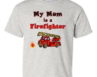 My Mom is a Firefighter Shirt, Firefighter Mom Shirt, Mom Fireman Shirt