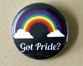 Got Pride? Gay GLBT Pinback Button Badge