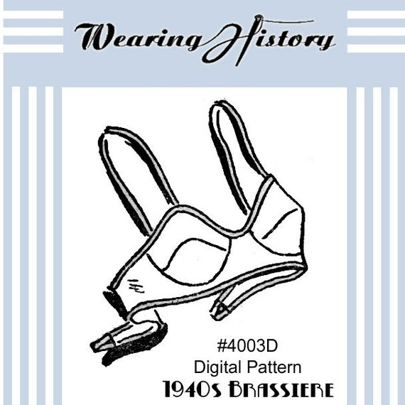 1940s Sewing Patterns – Dresses, Overalls, Lingerie etc 1940s Brassiere Bra Sewing Pattern- PDF- Wearing History $5.00 AT vintagedancer.com