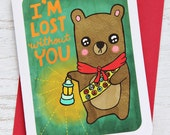 Lost Without You Bear - Valentine's Day Card, Anniversary Card - Valentines Day Card