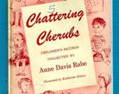 Chattering Cherubs - Children's Sayings Collection 1957 - Anne Davis/Illustrated by Katherine Hefner