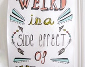 Tea Towel - Weird & Awesome Limited Edition