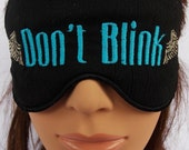Dr. Who Inspired sleep mask  Don't Blink with wings