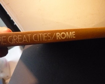 Vintage Book -  Rome - The Great Cities Series - 1979 edition