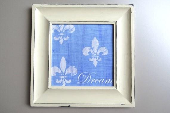Fleur De Lis Art Inspirational Art Dream Framed Print