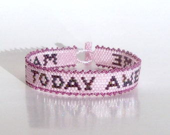 Make Today Awesome Bracelet Pattern - Peyote Pattern