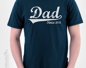 DAD Since (ANY YEAR) vintage - custom gift idea for new daddy Father's day husband newborn baby shower personalized tshirt t-shirt tee shirt