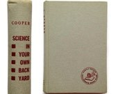 Science in Your Own Back Yard - Gray Book - Vintage Condition - Great for Display - 1960 Edition