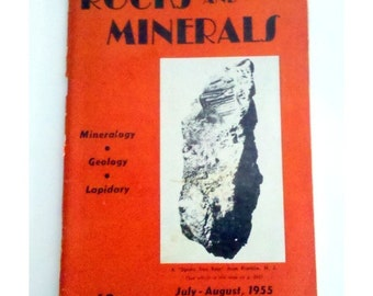 1955 Rocks & Minerals Magazine, Vol. 30 No. 7-8, Official Journal of the RMA, Mineralogy, Geology, Lapidary, July-August