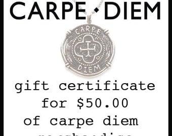 Carpe Diem Jewellery Gift Certificate for 50 Fifty Dollars