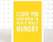 Hungry -  Funny Valentines Anniversary Card