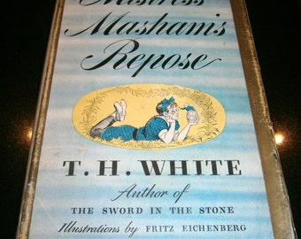 Mistress Masham's Repose by T. H. White Author of The Sword in the Stone 1946 Hardcover with Dust Jacket Illustrations by Fritz Eichenberg