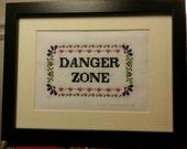 Archer DANGER ZONE Quote Sampler Cross Stitch Pattern