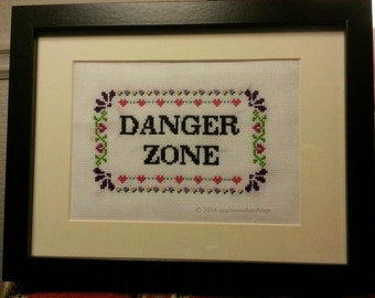 Archer DANGER ZONE Quote Sampler Cross Stitch Pattern