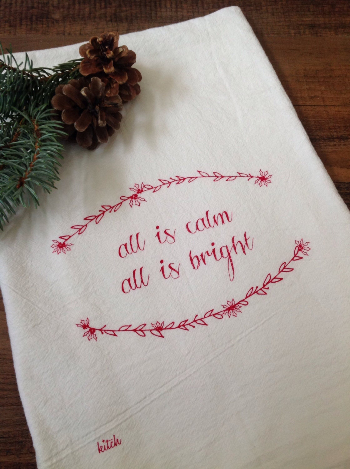 Tea Towel - Christmas All Is Calm All Is Bright Holly Wreath Holiday Flour Sack Kitchen Dish Cloth Red Rustic Minimalist Home Decor
