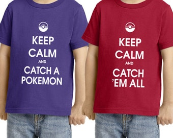 Kids and Toddlers Keep calm and Catch em all Tee Shirt