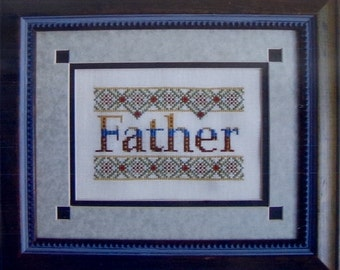 Turquoise Graphics & Designs FATHER Father's Day DAD Family - Counted Cross Stitch Pattern Chart