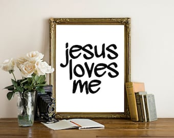 Jesus Loves Me wall art , Christian art, religious art, instant download, printable christian wall decor, christian gift