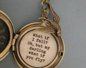 What if I fall Oh but my darling what if you fly brass filigree locket necklace