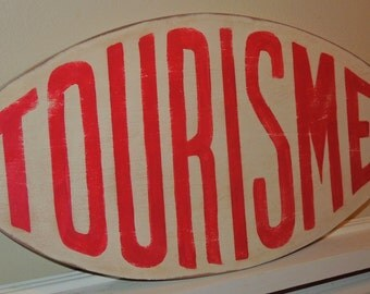 TOURISME hand painted 1950's retro French tourist, red and white reproduction  Paris street sign