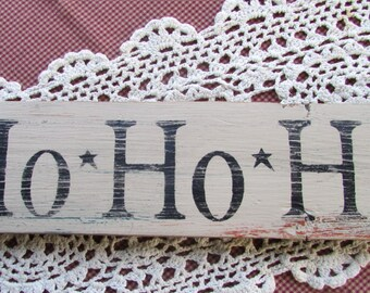 Ho Ho Ho Reclaimed Wood Sign / Christmas Decor / Rustic / Primitive / Prim Star