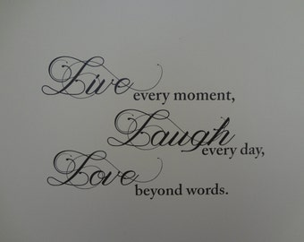 Live Laugh Love Wall Decal Live Every Moment Laugh Every Day Love Beyond Words Quote Saying Bedroom Living Room Wall Art Decor Family Room