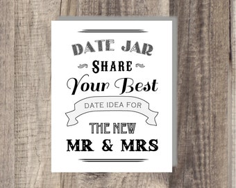Instant Download Black and White Date Night Jar - Share Your Best Date Night Ideas for the Future Mr Mrs - Bridal Shower Sign - Wedding Sign