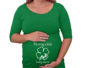 """St' Patrick's day  maternity Shirt """"Mommy's little lucky charm """" with footprints"""