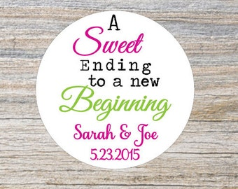 Custom Wedding Favor Stickers, Rustic Wedding Stickers, Sweet Ending to a New Beginning Stickers, Personalized Stickers, Candy Favor Labels