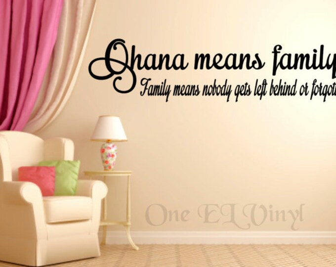 Ohana Means Family - (Wide) Vinyl Wall Art, Lilo & Stitch Vinyl Quote Home Decor Vinyl Decal