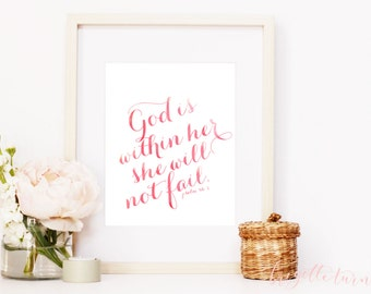 Bible Verse | Wall Art Print | Girl Woman | Room | Nursery | God is within her she will not fail | Psalm 46:5