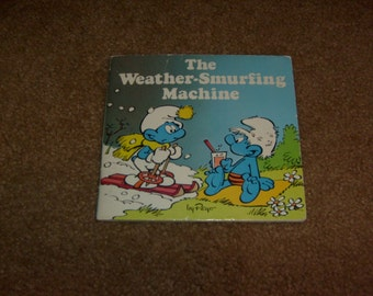 vintage 1982 SMURF BOOK the weather smurfing machine peyo  book used