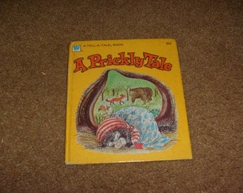 vintage A PRICKLY TALE a tell a tale book hb used