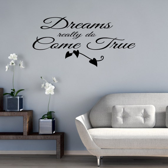 Do Wall Decal Stickers Come Off : Really Do Come True Quote Wall Sticker,  Quote Home Design Ideas