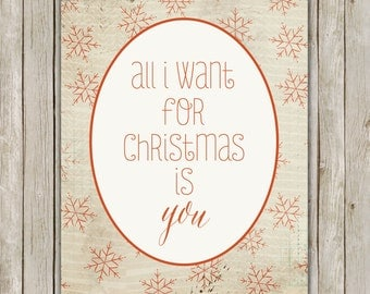 8x10 Christmas Printable, All I Want For Christmas Is You Art, Typography Print, Poster, Song Holiday Decor, Holiday Art, Instant Download