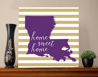 Louisiana Home Sweet Home Metal Sign Wall Art Print - gold stripe, custom colors,Cajun, Saints, LSU, Louisiana State University