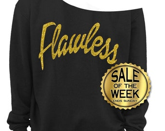 SALE - FLAWLESS SWEATSHIRT SALe - Sweatshirt - Flawless Sweater -  Jumper - Kale - Glitter & Gold Foil Prints - Black s,m,l, xl, 2x, 3x