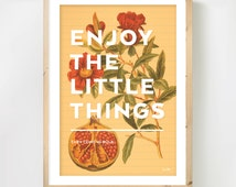 Positive Typography Poster - 'Enjoy the Little Things', Motivational Quote on Vintage Botanical Drawing of a Pomegranate, A4 Print