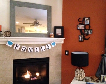 Family Sign / Garland / Banner / Photo Prop / Fireplace Decoration / Wall Hanging / House Warming Gift / Family Reunion