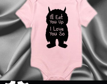 Baby Girl, Cute Where the Wild Things Are, Ill Eat You Up, Baby Boy, Where the Wild Things Are, Baby Clothing, Ill Eat you Up, Baby Gift #11