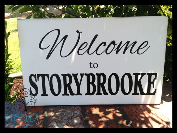 Welcome to Storybrooke Handcrafted Wooden by AWholeLottaHoopla