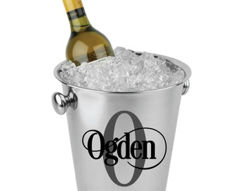 DIY Personalized Decal / Sticker with Monogram Initial and Name for Ice Bucket Wine Champagne Cooler / Chiller