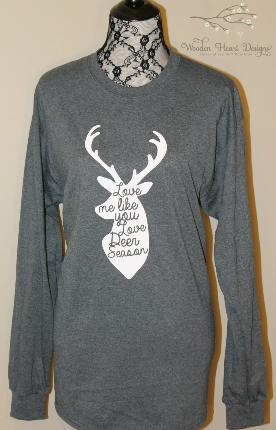 Download Love Me Like You Love Deer Season Shirt T-Shirt Deer