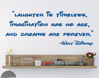 Walt Disney Quote Laughter Is Timeless Vinyl Wall Decal Sticker
