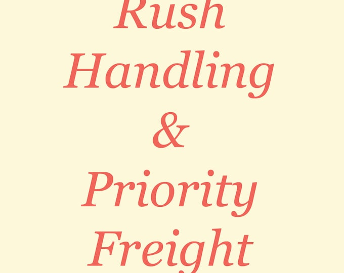 Shipping Upgrade - USPS Priority Freight & Rush Processing