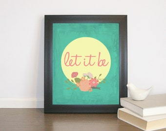 Let It Be by the Beatles INSTANT Download Printable