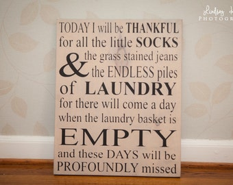Laundry Sign - Today I will be thankful for Laundry...Profoundly Missed 16x20 Laundry Room Wood Sign