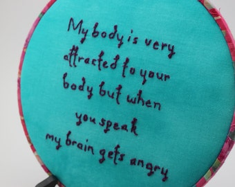 Quote from The Mindy Project, 8 Inch Hoop, Hand Embroidered Hoop Art. Modern Wall Hanging. Ready to Ship!